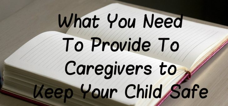 What Caregivers NEED to Know to Keep Your Child Safe