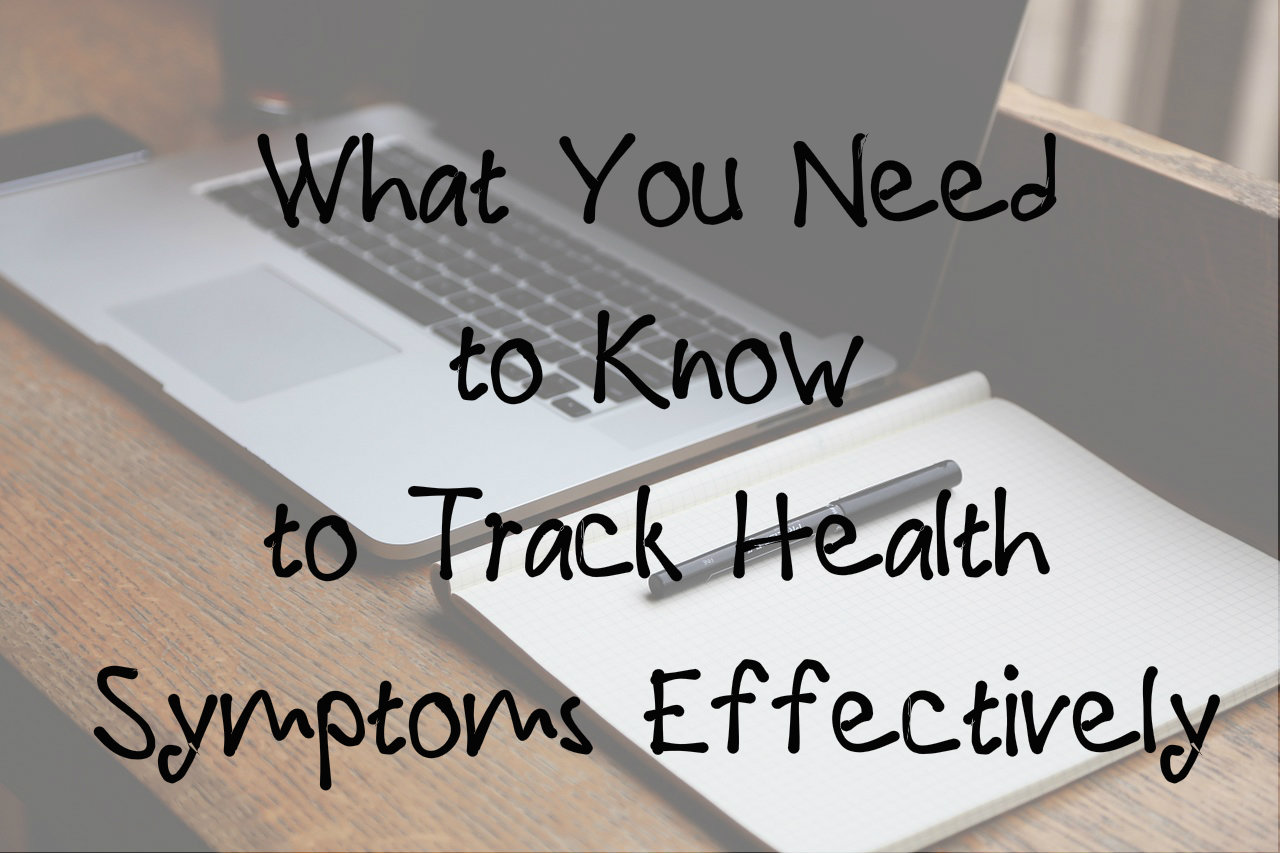 How to Track Health Symptoms Effectively