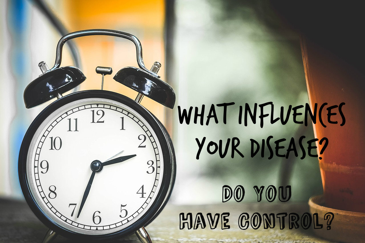 What's Changing Your Disease? Do You Have Control?