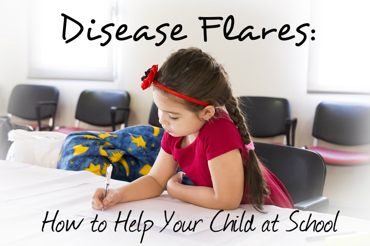 How to Help Your Child at School When Disease Flares