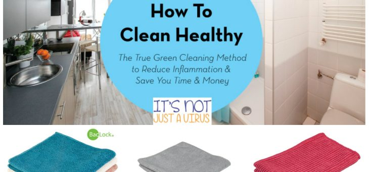 How to Clean Healthy