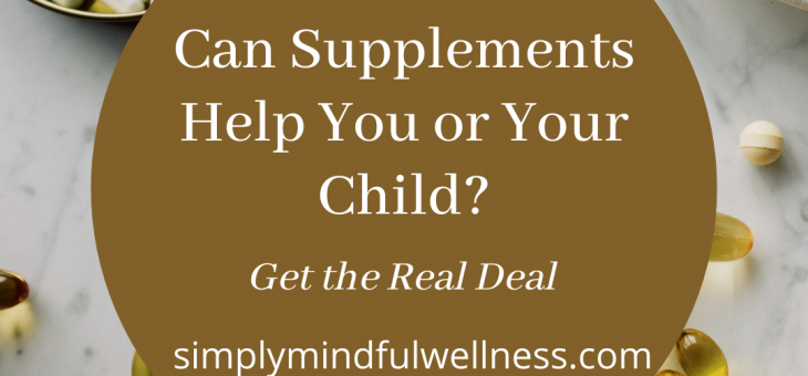 Supplements. Are they the answer?