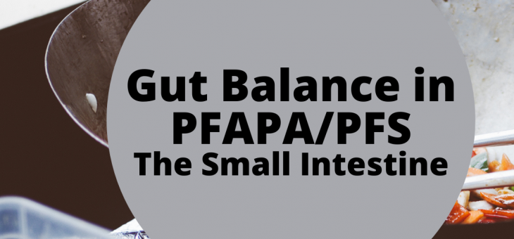 Gut Balance in PFAPA/PFS – The Small Intestines