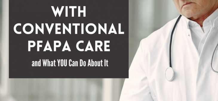 The Problem with Conventional PFAPA Care